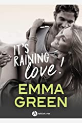 It's Raining Love !: histoire intégrale Format Kindle