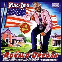 Ronald Dregan [Explicit]