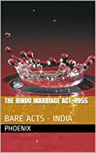 The Hindu Marriage Act, 1955: BARE ACTS - INDIA