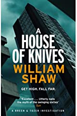 A House of Knives: the second Breen & Tozer mystery set in the corrupt underground of 60's London (Breen and Tozer Book 2) (English Edition) Formato Kindle