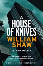 A House of Knives: the second Breen & Tozer mystery set in the corrupt underground of 60's London (Breen and Tozer Book 2)