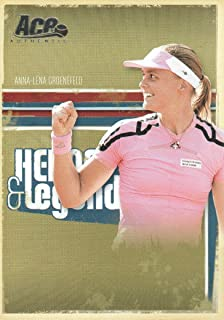 2006 Ace Authentic Heroes & Legends Tennis #30 Anna-Lena Groenefeld