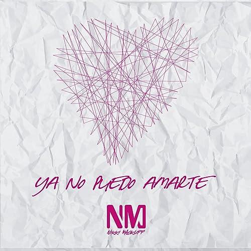 Ya No Puedo Amarte de Nikki Mackliff en Amazon Music - Amazon.es