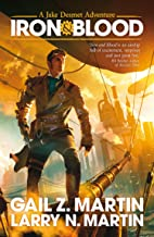 Iron and Blood (The Jake Desmet Adventures Book 1)