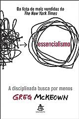 Essencialismo: A disciplinada busca por menos eBook Kindle