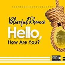 Hello, How Are You [Explicit]
