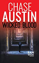 Wicked Blood: A Nation Under Attack (Sam Wick Rapid Thrillers Book 3)