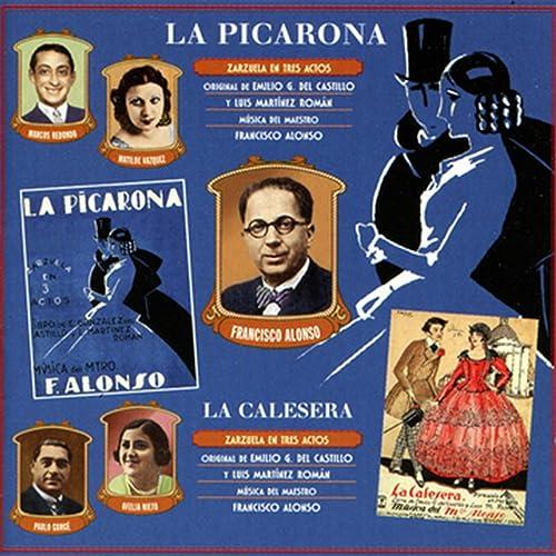 Francisco Alonso: La Picarona / La Calesera