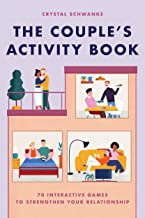 The Couple's Activity Book: 70 Interactive Games to Strengthen Your Relationship PDF