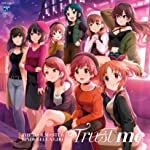 THE IDOLM@STER CINDERELLA MASTER Trust me