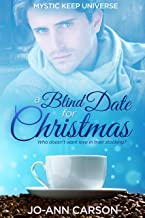 A Blind Date for Christmas (Mystic Keep Universe)