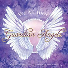 We All Have Guardian Angels: Do You Know Your Guardian Angel?
