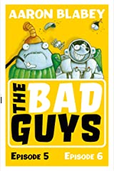 The Bad Guys Episode 5 & 6 Kindle Edition