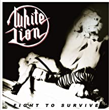White Lion - Fight To Survive (2019) LEAK ALBUM