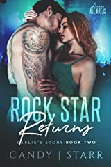 Rock Star Returns: Carlie's Story (Access All Areas Book 2) Kindle Edition