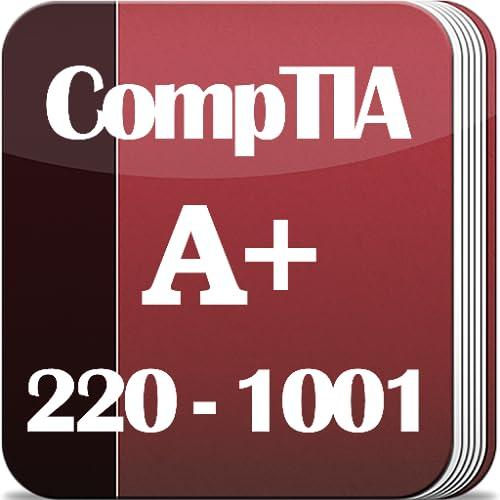 CompTIA A+ 2019: 220-1001 (Core 1) Exam