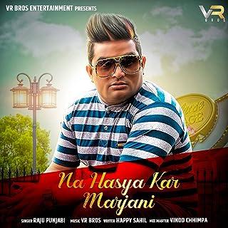 Na Hasya Kar Marjani - Single