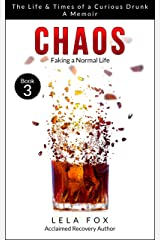 Chaos: A Memoir: Faking a Normal Life (The Powerless Series Book 3) Kindle Edition