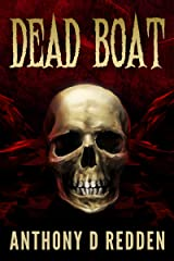 Dead Boat (Dead Trilogy Book 1) Kindle Edition