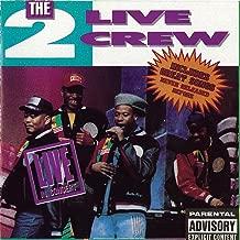 Best 2 live crew concert Reviews