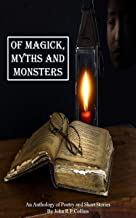 Of Magick, Myths and Monsters