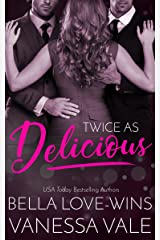 Twice As Delicious Kindle Edition