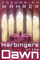 Harbingers of the Dawn (Dawn Saga Book 2) Kindle Edition