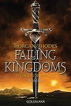 Lodernde Macht: Falling Kingdoms 3 - Roman (Die Falling-Kingdoms-Reihe) (German Edition)