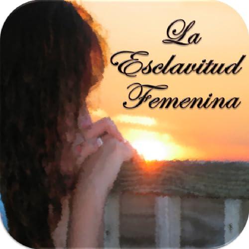 La Esclavitud Femenina - AudioBook