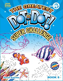 Greatest Dot-to-Dot Super Challenge (Book 5) - Holiday Favorites - Extreme Puzzles