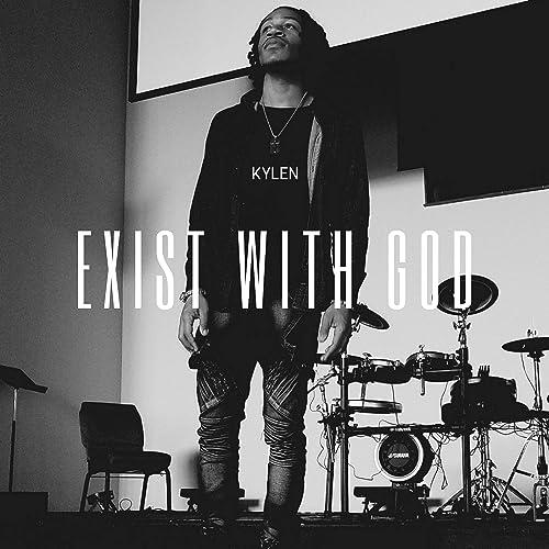 Kylen - Exist With God (2019)