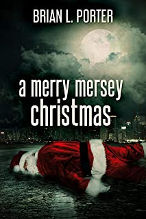 A Merry Mersey Christmas: Who Killed Santa Claus