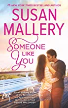 Someone Like You: A Romance Novel