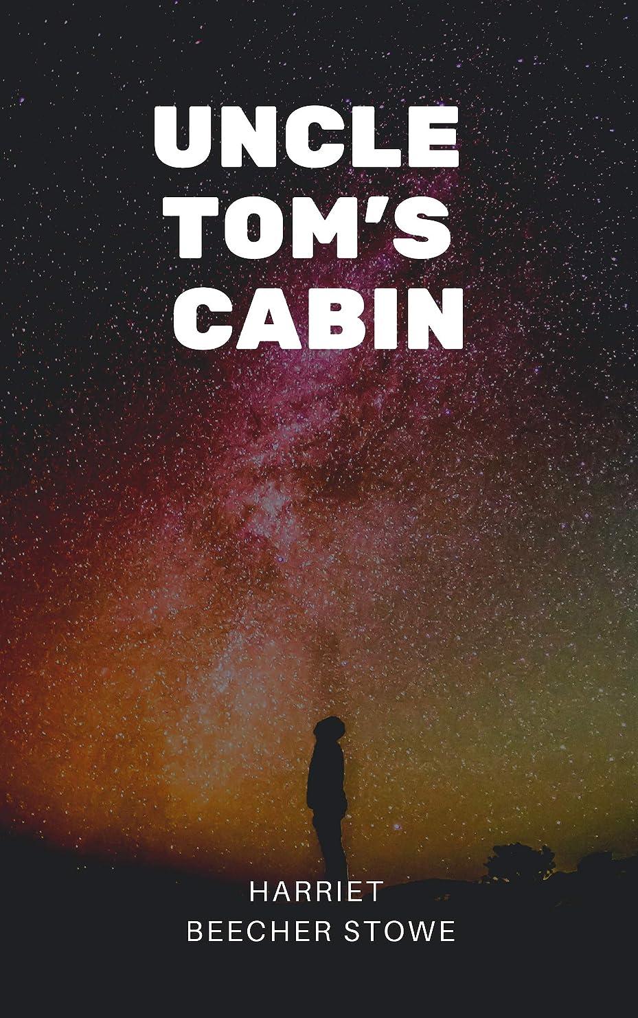 政治家寮補うUncle Tom's Cabin (English Edition)