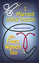 I Married A Dick Doctor Who Fixes Women Too (ENGLISH)