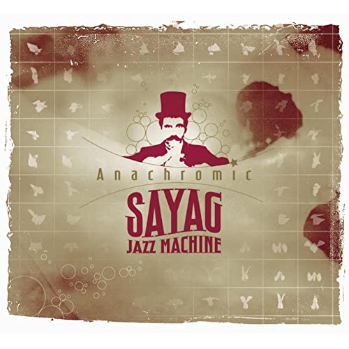 sayag jazz machine anachromic