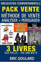 Le Pack Vente: Méthode de vente - Analyser - Persuader (Communication non verbale) Format Kindle