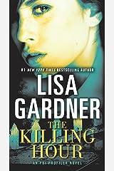 The Killing Hour: An FBI Profiler Novel Kindle Edition