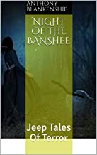 The Colonels Jeep (A thrilling, supernatural novelette)