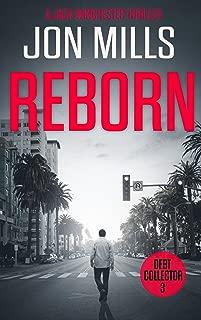 Reborn - Debt Collector 3 (A Jack Winchester Thriller)