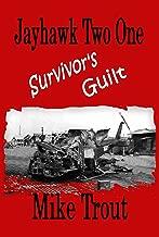 Survivor's Guilt (Jayhawk Two One Book 8)