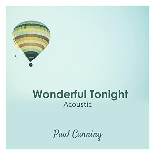 Wonderful Tonight (Acoustic) by Paul Canning on Amazon Music ...