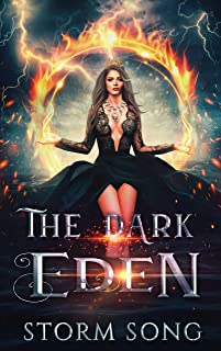 The Dark Eden: A Reverse Harem Fantasy Novel (Elemental Eden Book 2) (English Edition)