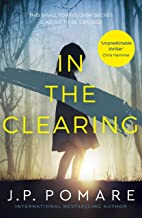 In The Clearing: You'll be left gobsmacked by this book's unbelievable twist (English Edition)