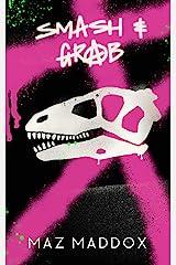Smash & Grab: RELIC #1 Kindle Edition