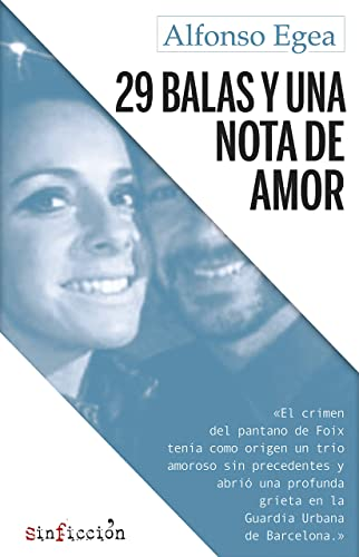 Books By Alfonso Egea_29 Balas Y Una Nota De Amor Sinficcion N ...