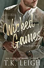 Wicked Games: A Forbidden Romance (Dating Games Book 2)