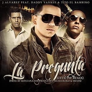 La Pregunta Remix (feat. Tito El Bambino & Daddy Yankee)