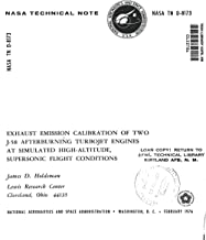Exhaust emission calibration of two J-58 afterburning turbojet engines at simulated high-altitude, supersonic flight conditions (English Edition)
