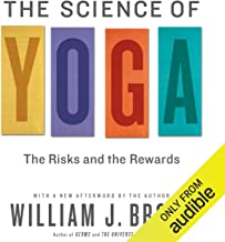 The Science of Yoga: The Risks and Rewards